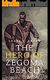 The Hero of Zegoma Beach