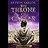 The Throne of Caesar (Roma Sub Rosa Book 16)