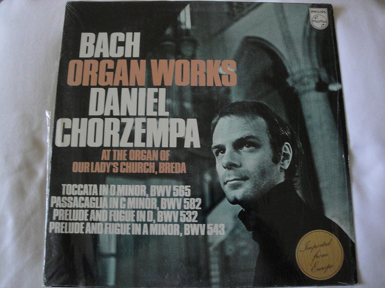Bach: Organ Works, Daniel Chorzempa, Toccata in D Minor, BWV 565, Passacaglia in C Minor, BWV 582, Prelude and Fugue in D, BWV 532, Prelude and Fugue in A ...