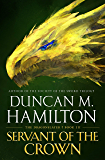 Servant of the Crown (The Dragonslayer Book 3)