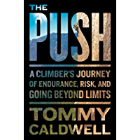 The Push: A Climber's Search for the Path