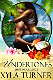 Undertones: A June Indulgence (An Indulgences Novella Book 7)