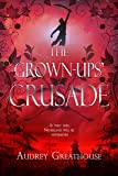 The Grown-Ups' Crusade (3) (The Neverland Wars)