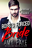 Boss's Forced Bride (Marriage of Convenience Romance)