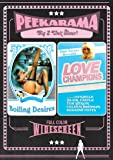 BOILING DESIRES/LOVE CHAMPIONS
