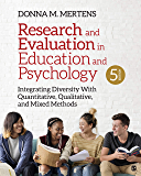 Research and Evaluation in Education and Psychology: Integrating Diversity With Quantitative, Qualitative, and Mixed…