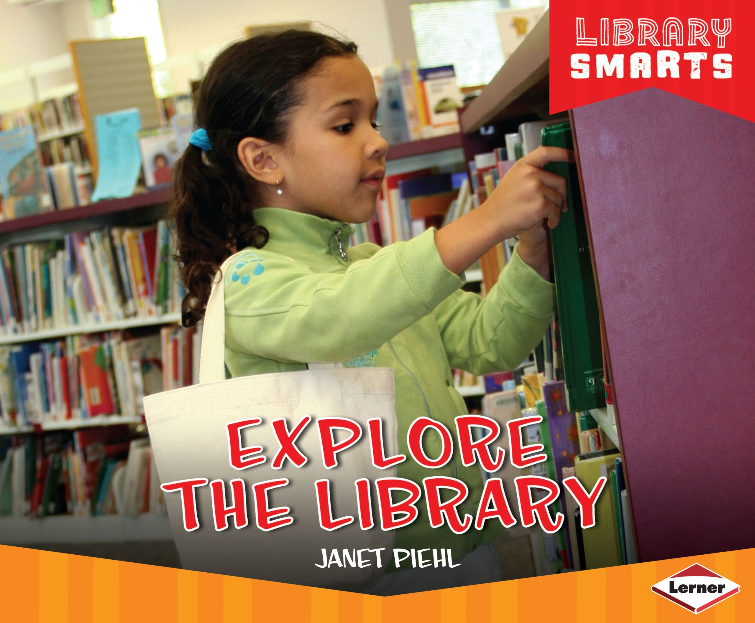 Explore the Library (Library Smarts)