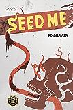 Seed Me