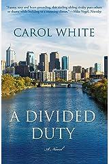 A Divided Duty Kindle Edition