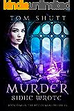 Murder Sidhe Wrote: A New Adult Urban Fantasy Novel (Accidental Fae Series Book 1)