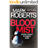 Blood Mist: A gripping serial killer thriller with a dark twist (Eve Clay Book 1)