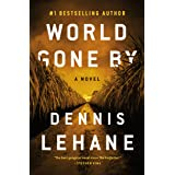 World Gone By: A Novel (Coughlin Series Book 3)