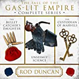 The Fall of the Gas-Lit Empire: The Complete Series