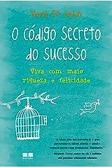 O Código Secreto do Sucesso (Em Portuguese do Brasil) Paperback