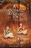 A Thousand Seeds of Joy: Teachings of Lakshmi and Saraswati