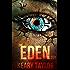 The Eden Trilogy: Omnibus Edition