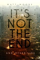 It's Not the End and Other Lies Paperback