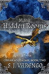 Many Hidden Rooms (Cerah of Quadar Book 2) Kindle Edition