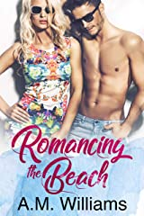 Romancing the Beach Kindle Edition
