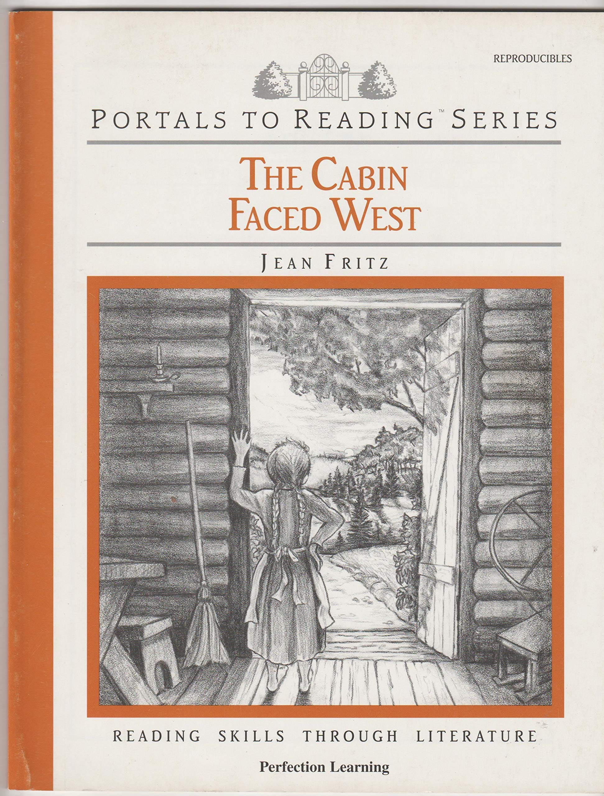 The Cabin Faced West Portals To Reading Series Jean Fritz 9780789121677 Amazon Com Books