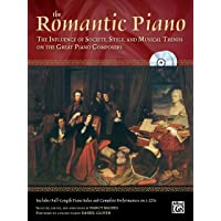 Image for The Romantic Piano: The Influence of Society, Style and Musical Trends on the Great Piano Composers, Book & 2 CDs (The Piano Series)