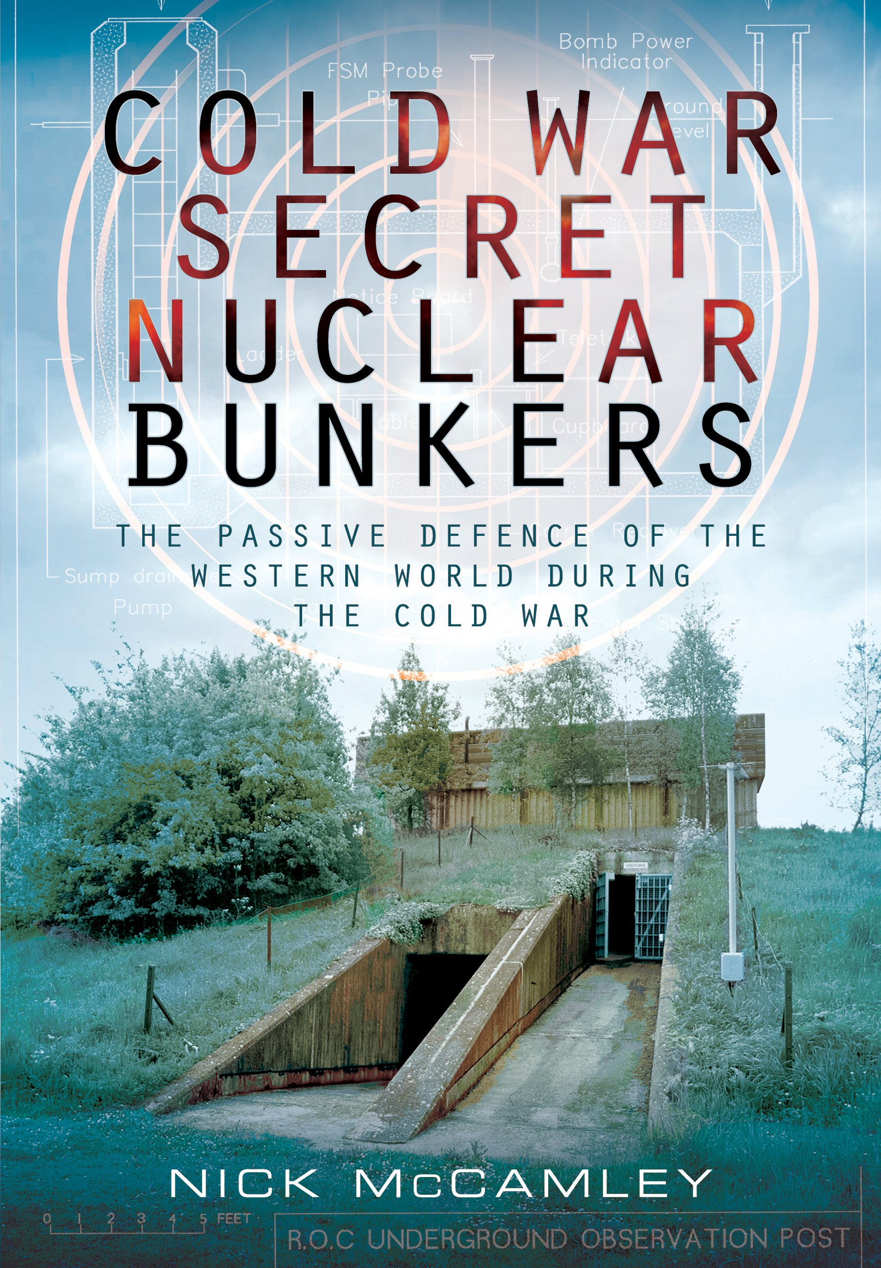 Map Of Uk Nuclear Bunkers.Cold War Secret Nuclear Bunkers Nick Mccamley 8601404459801
