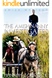 The Amish Nanny Investigates (Amish Mystery and Romance)