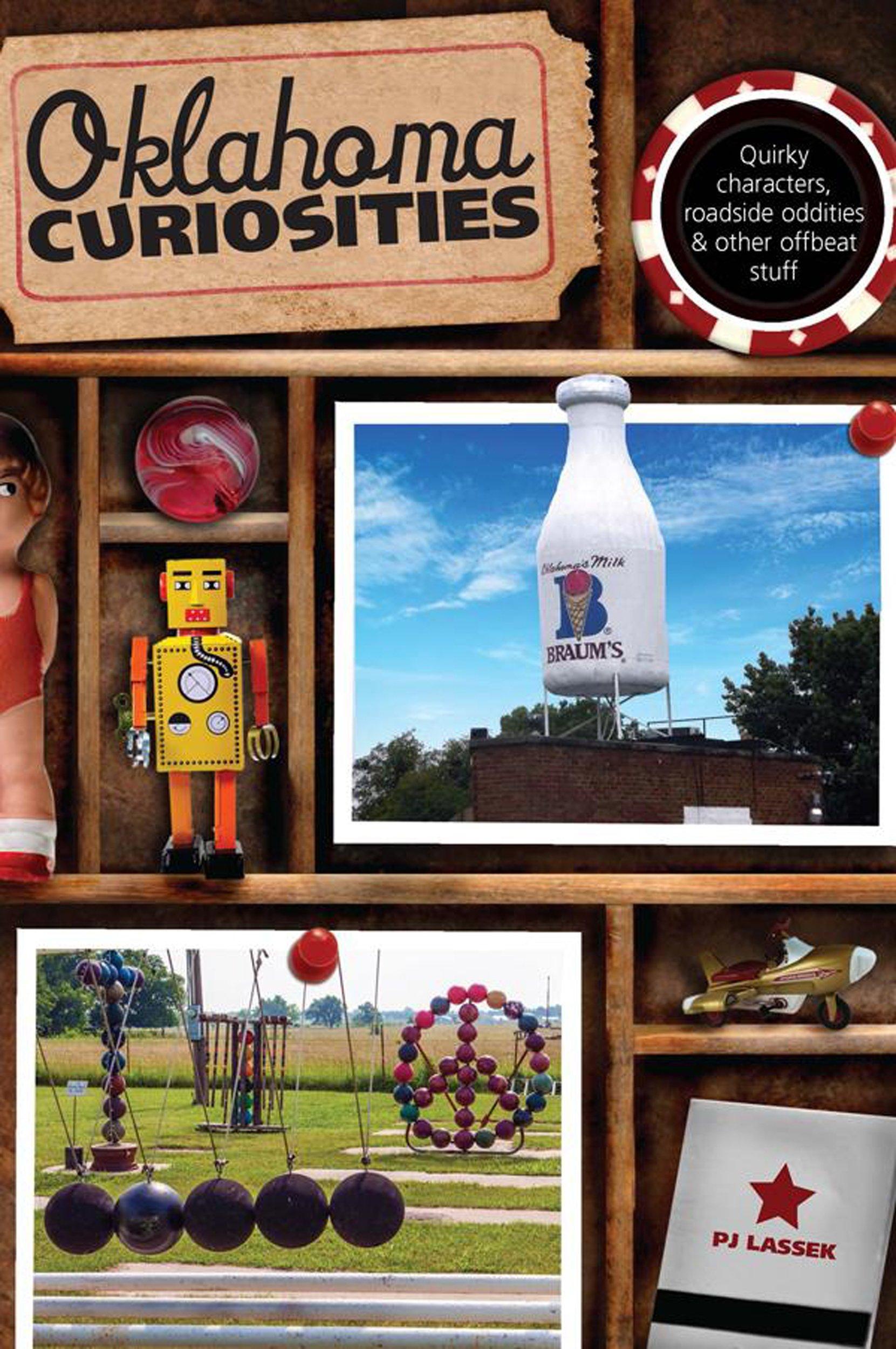 Download Oklahoma Curiosities: Quirky Characters, Roadside Oddities & Other Offbeat Stuff (Curiosities Series) PDF