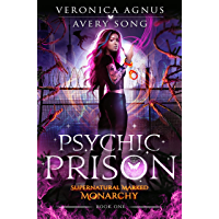 Psychic Prison: A Paranormal Prison Romance (Supernatural Marked Monarchy Book 1) (English Edition)