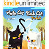 """WHITE CAT BLACK CAT "" (bedtime stories children's picture books Book 4)"