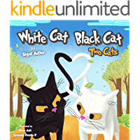 """""""WHITE CAT BLACK CAT """": Teach your kid patience (Bedtime story (picture books) Preschool: Ages 3 5 Book 2)"""