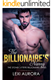 The Billionaire's Nanny (The Stonecutters Billionaires Series)