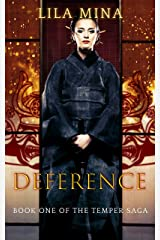 Temper: Deference: Book One of the TEMPER Saga Kindle Edition