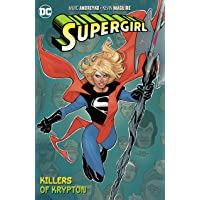 Supergirl Vol. 1 The Killers Of Krypton