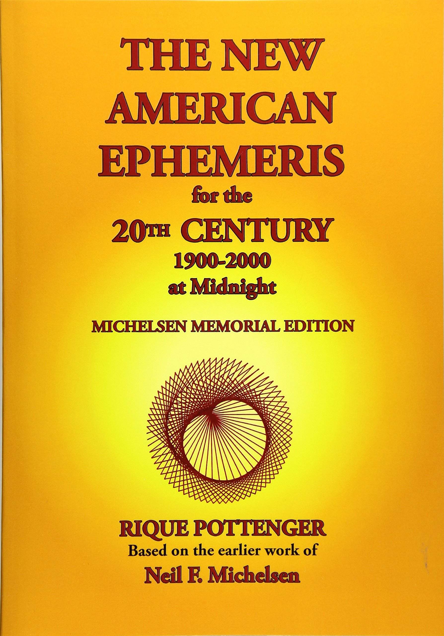 Download The New American Ephemeris for the 20th Century, 1900-2000 at Midnight PDF
