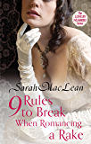 Nine Rules to Break When Romancing a Rake: Number 1 in series (Love by Numbers) (English Edition)