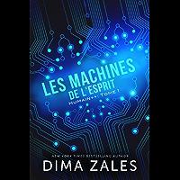 Les Machines de l'esprit (Humain++ t. 1)