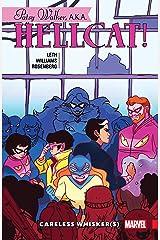Patsy Walker, A.K.A. Hellcat! Vol. 3: Careless Whisker(s) (Patsy Walker, A.K.A. Hellcat! (2015-2017)) Kindle Edition