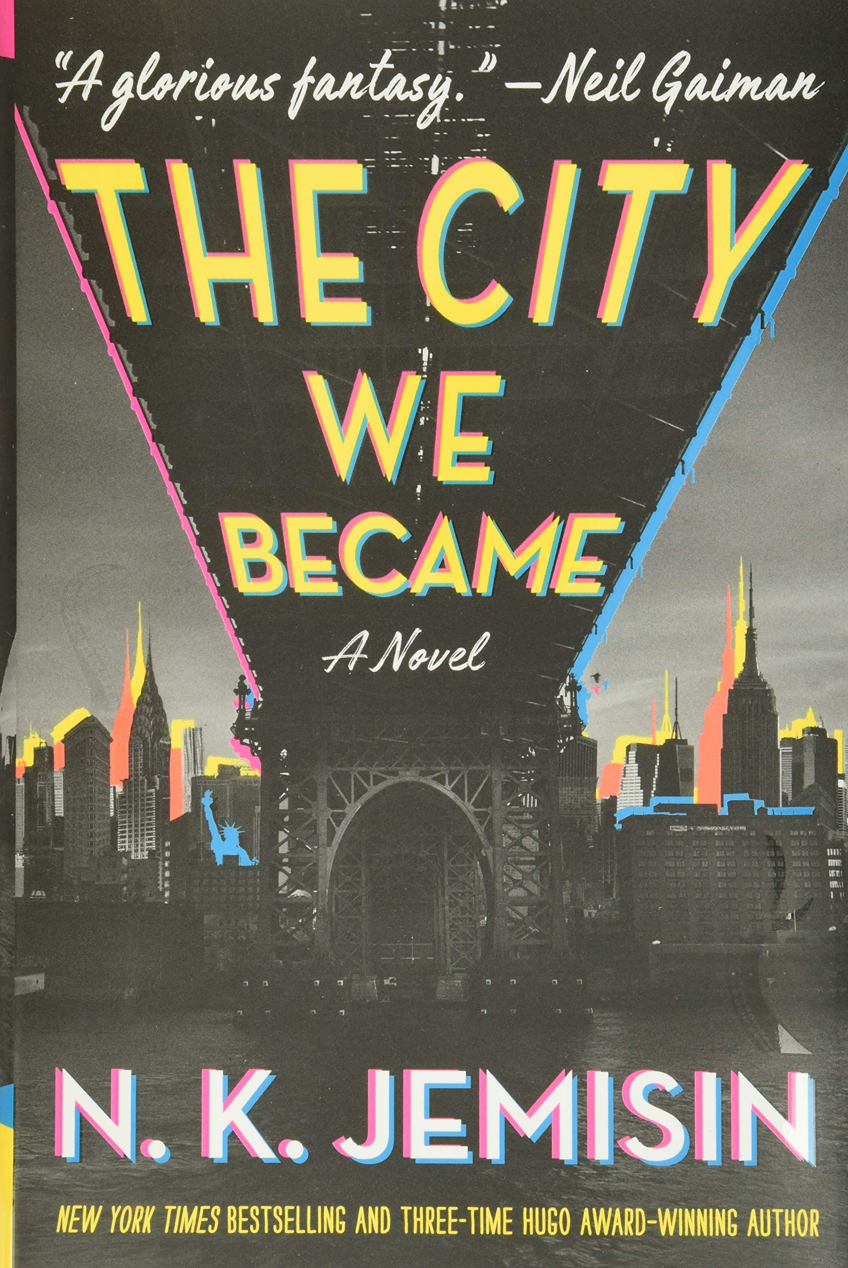 Amazon.com: The City We Became: A Novel (The Great Cities Trilogy, 1)  (9780316509848): Jemisin, N. K.: Books