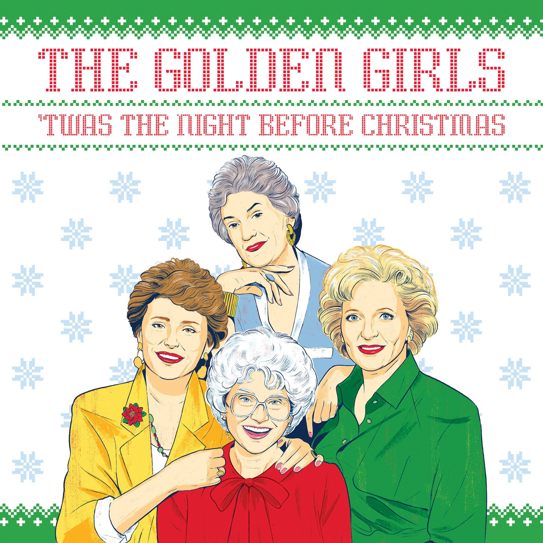 the golden girls twas the night before christmas francesco sedita douglas yacka alex fine 9781524789923 amazoncom books
