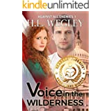 Voice in the Wilderness (Against All Enemies Book 1)