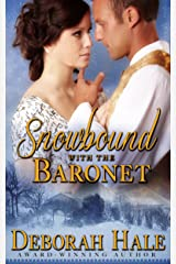 Snowbound with the Baronet Kindle Edition