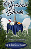 Parisian Ghosts: A Captain's Point Story (Captain's Point Stories Book 54)