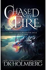 Chased by Fire (The Cloud Warrior Saga Book 1) Kindle Edition