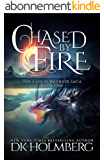 Chased by Fire (The Cloud Warrior Saga Book 1) (English Edition)