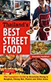 Thailand's Best Street Food: The Complete Guide to