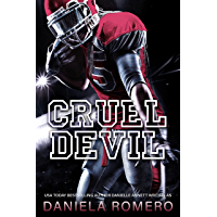 Cruel Devil: A Brother's Best Friend, Enemies to Lovers Sports Romance (Devils of Sun Valley High Book 3)