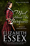 Mad About the Marquess (Highland Brides Book 2)