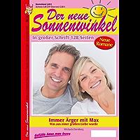 Der neue Sonnenwinkel 32 - Familienroman: Immer Ärger mit Max (German Edition)