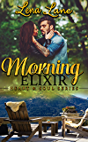 Morning Elixir (Heart & Soul Series Book 2)